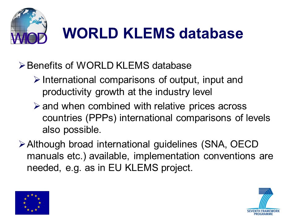 WORLD KLEMS database Benefits of WORLD KLEMS database