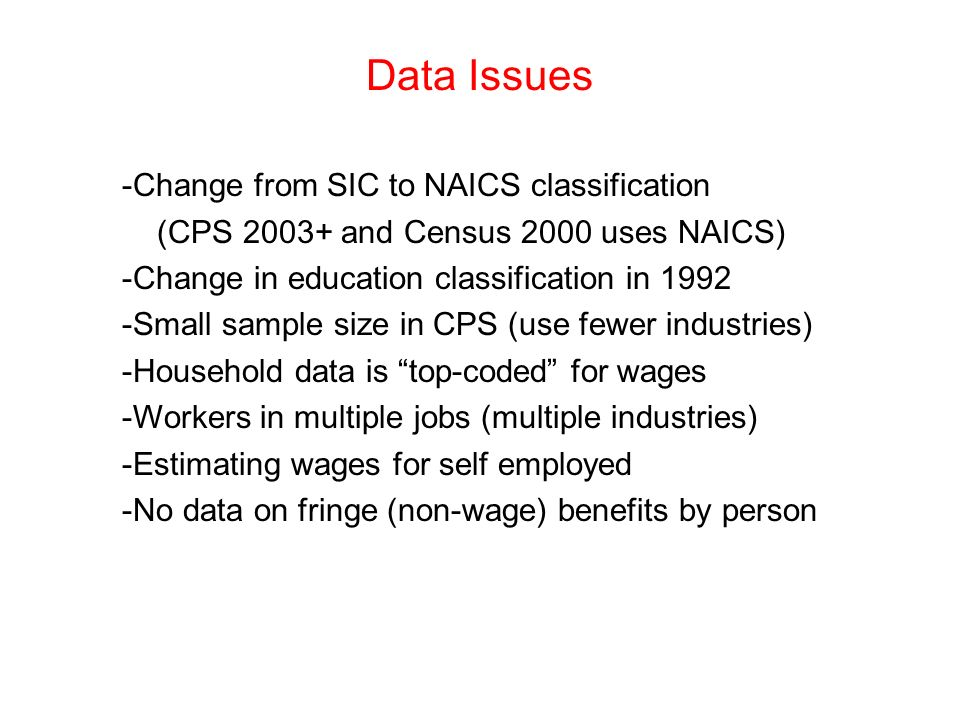 Data Issues -Change from SIC to NAICS classification