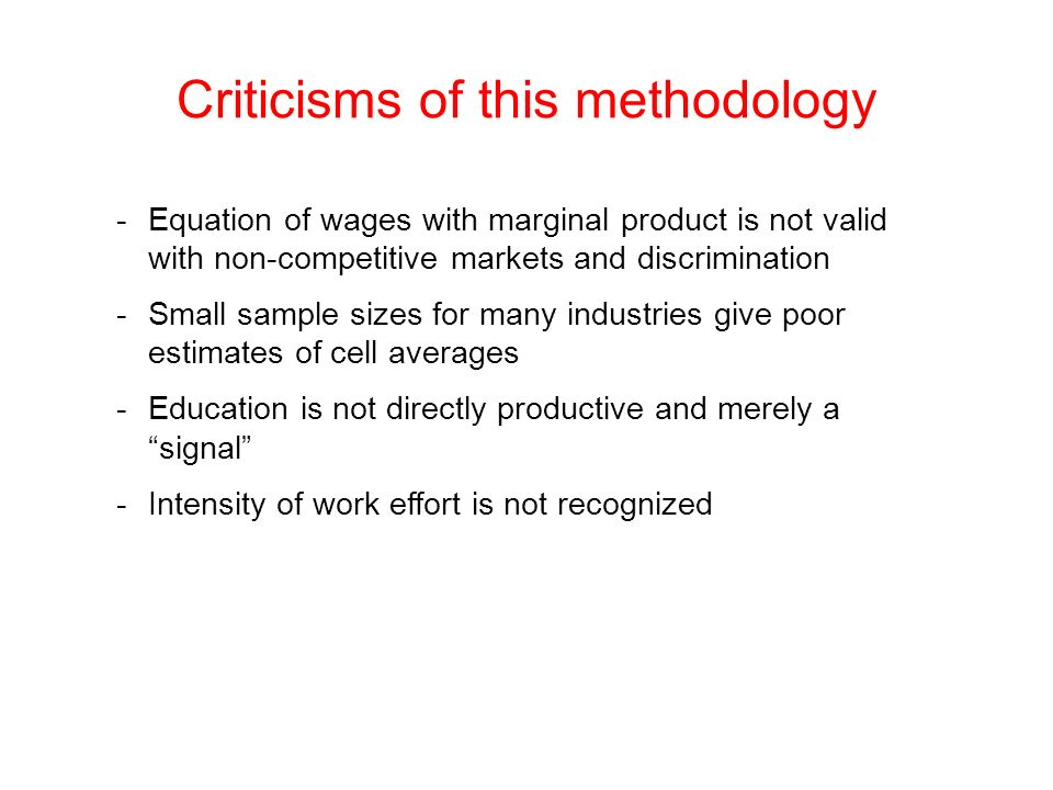 Criticisms of this methodology