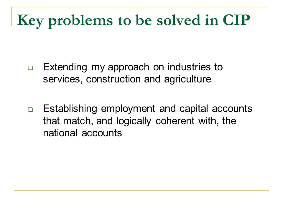 Key problems to be solved in CIP