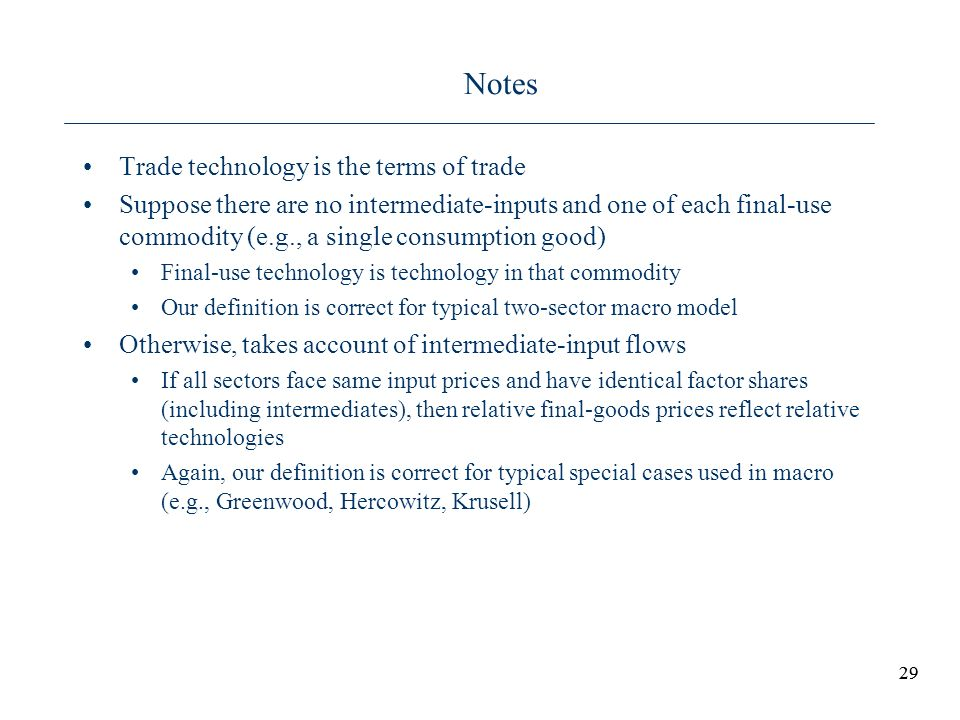 Notes Trade technology is the terms of trade