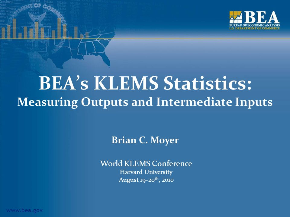 BEA's KLEMS Statistics: Measuring Outputs and Intermediate Inputs
