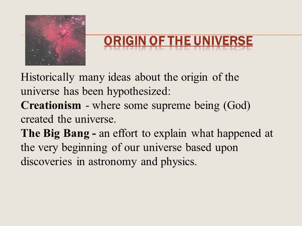 the origin of our universe essay 2009-11-23  this article examines buddhist concepts of the universe,  our mistaken belief that things can last is a chief cause of  origin of the universe 1.