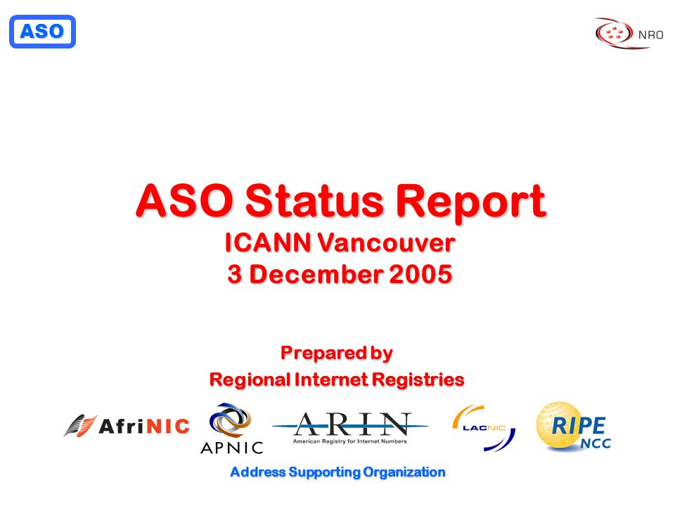 ASO Status Report ICANN Vancouver 3 December 2005