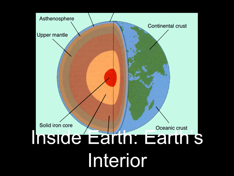 Fine Inside Earth Earths Interior Ppt Video Online Download Wiring 101 Archstreekradiomeanderfmnl