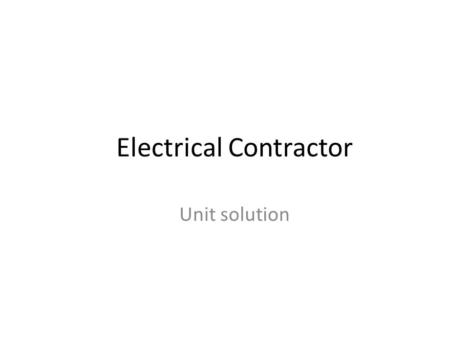 Electrical contractor ppt download 1 electrical contractor greentooth Choice Image