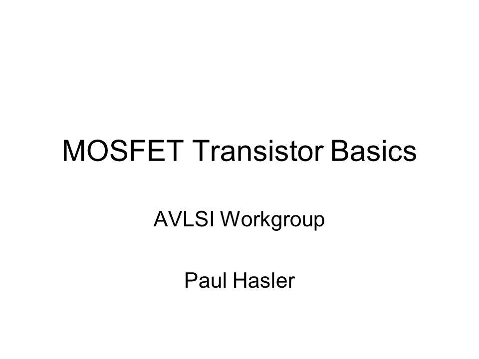 MOSFET Transistor Basics