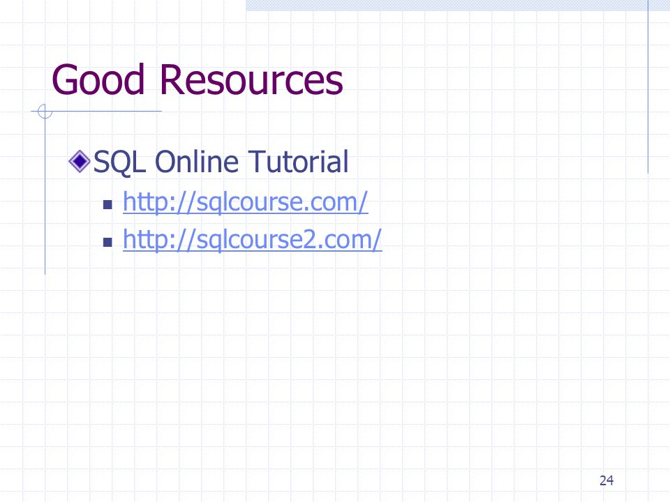 Good Resources SQL Online Tutorial