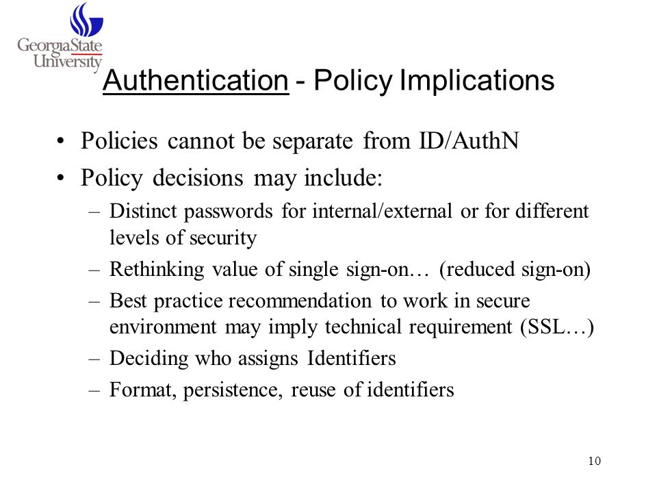Authentication - Policy Implications