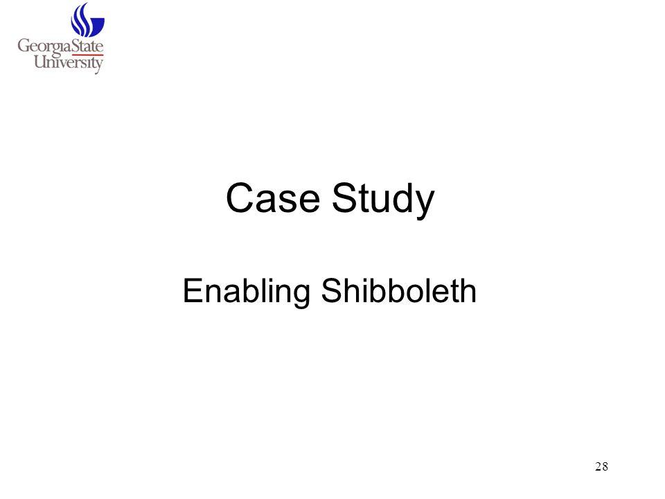 Case Study Enabling Shibboleth