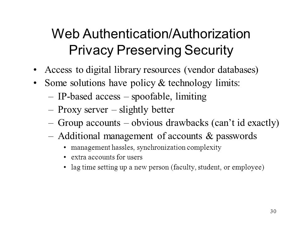 Web Authentication/Authorization Privacy Preserving Security