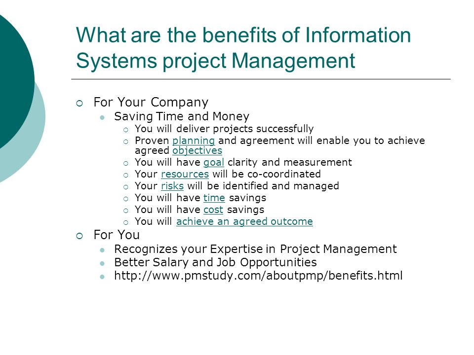What are the benefits of Information Systems project Management