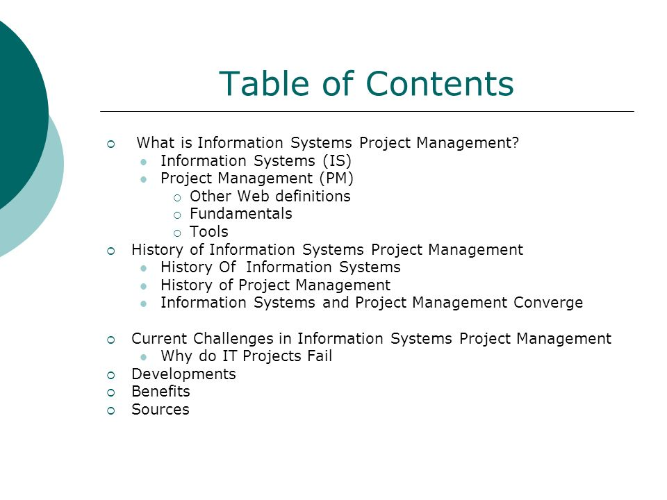 Table of Contents What is Information Systems Project Management