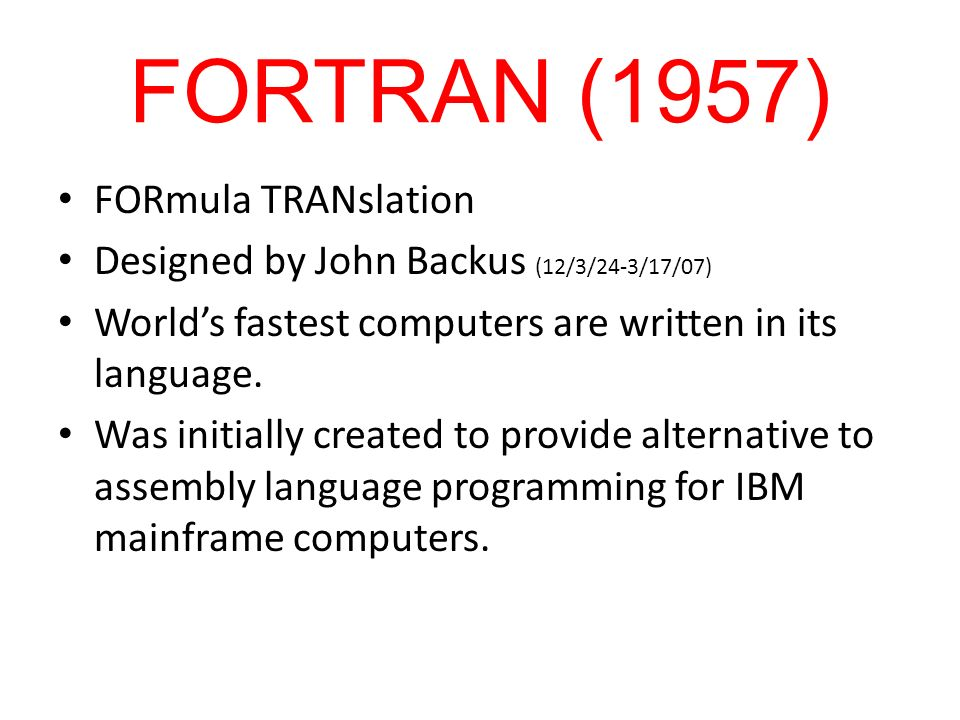 FORTRAN (1957) FORmula TRANslation