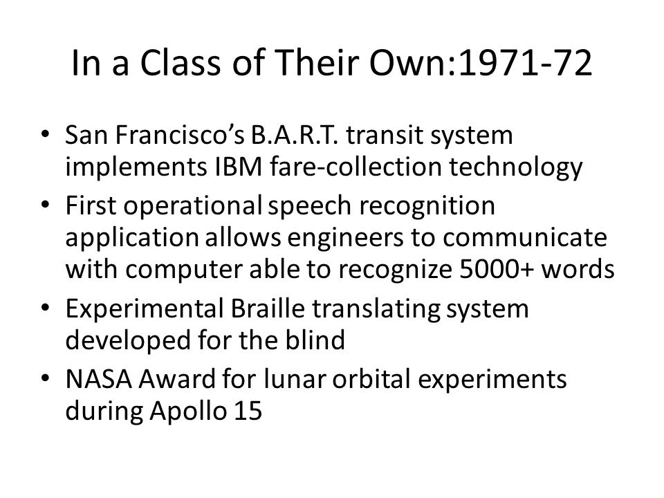 In a Class of Their Own:1971-72