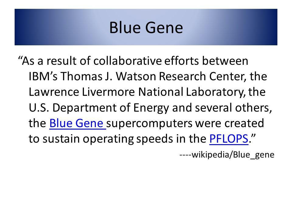 Blue Gene