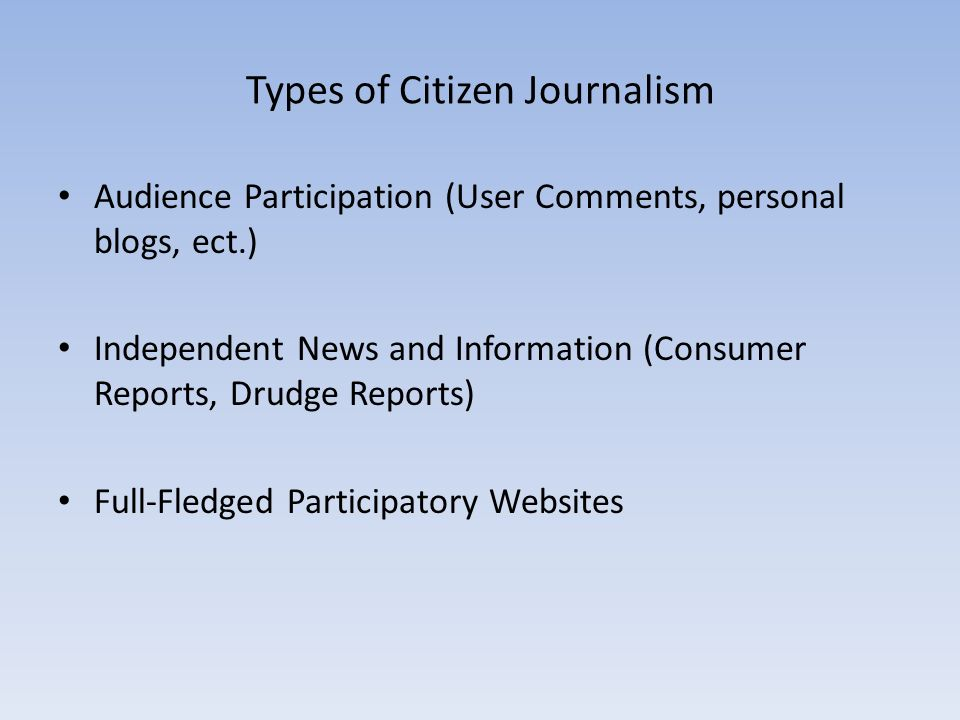 Types of Citizen Journalism