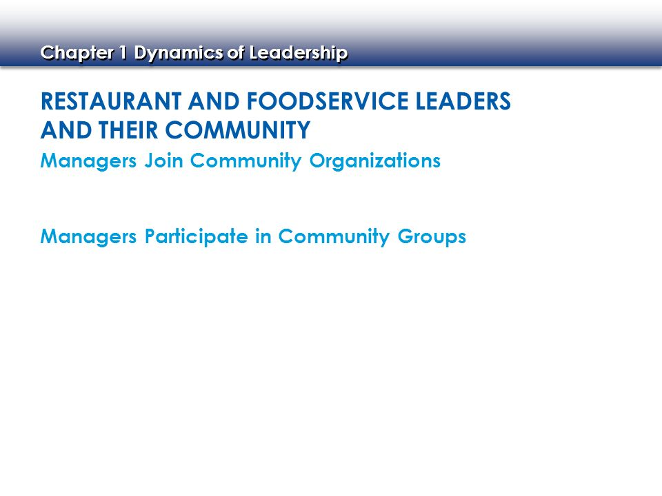 Restaurant and Foodservice Leaders and Their Community