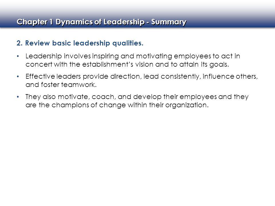 2. Review basic leadership qualities.