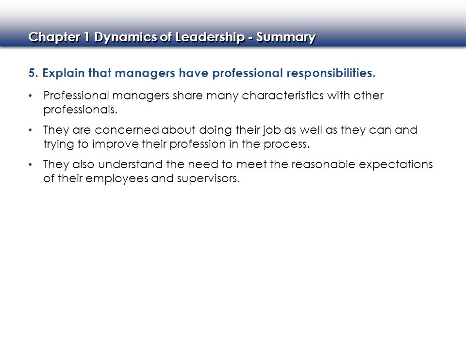 5. Explain that managers have professional responsibilities.