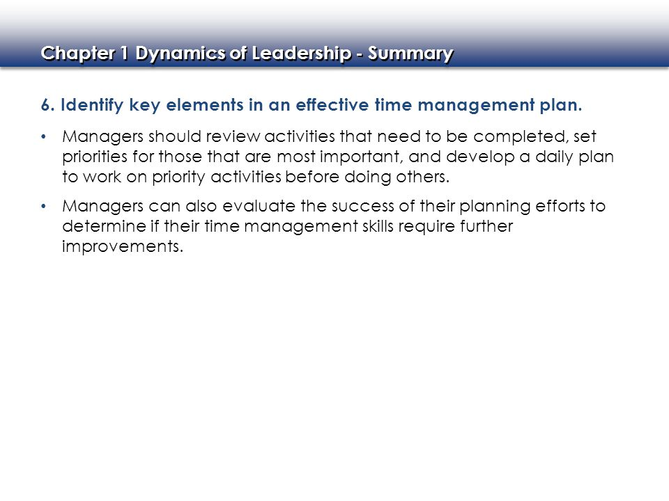 6. Identify key elements in an effective time management plan.