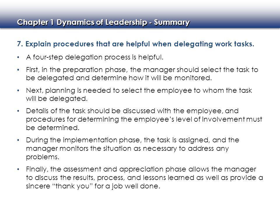 7. Explain procedures that are helpful when delegating work tasks.