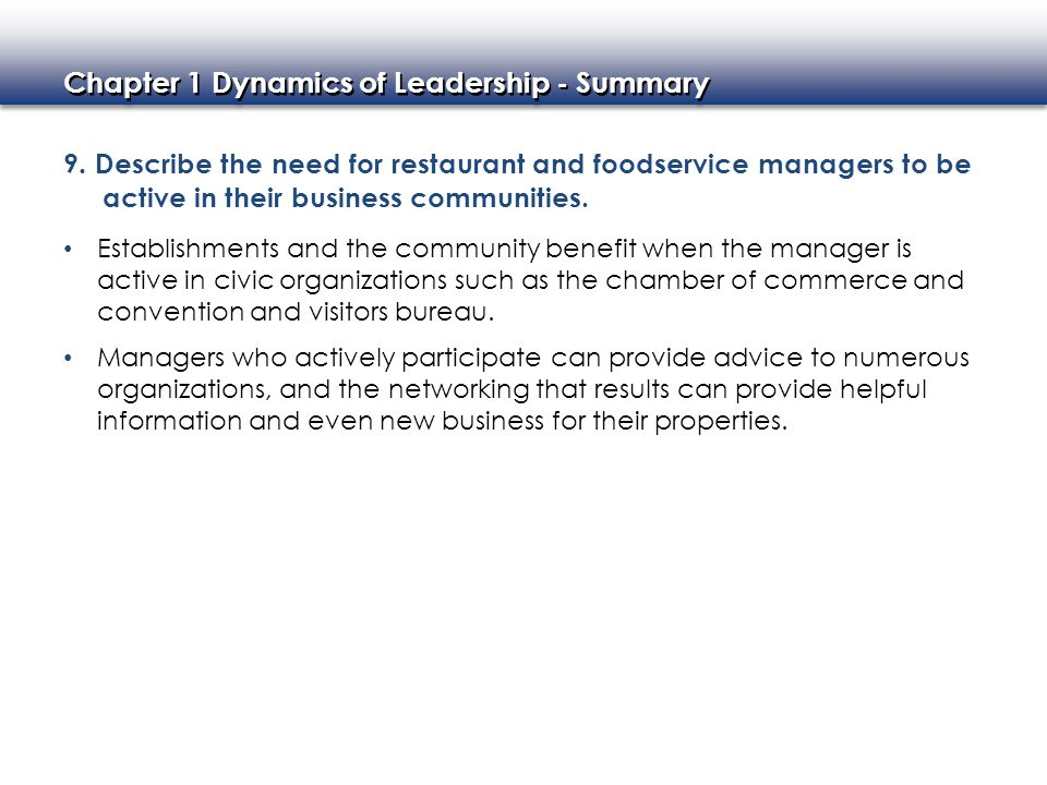 9. Describe the need for restaurant and foodservice managers to be active in their business communities.