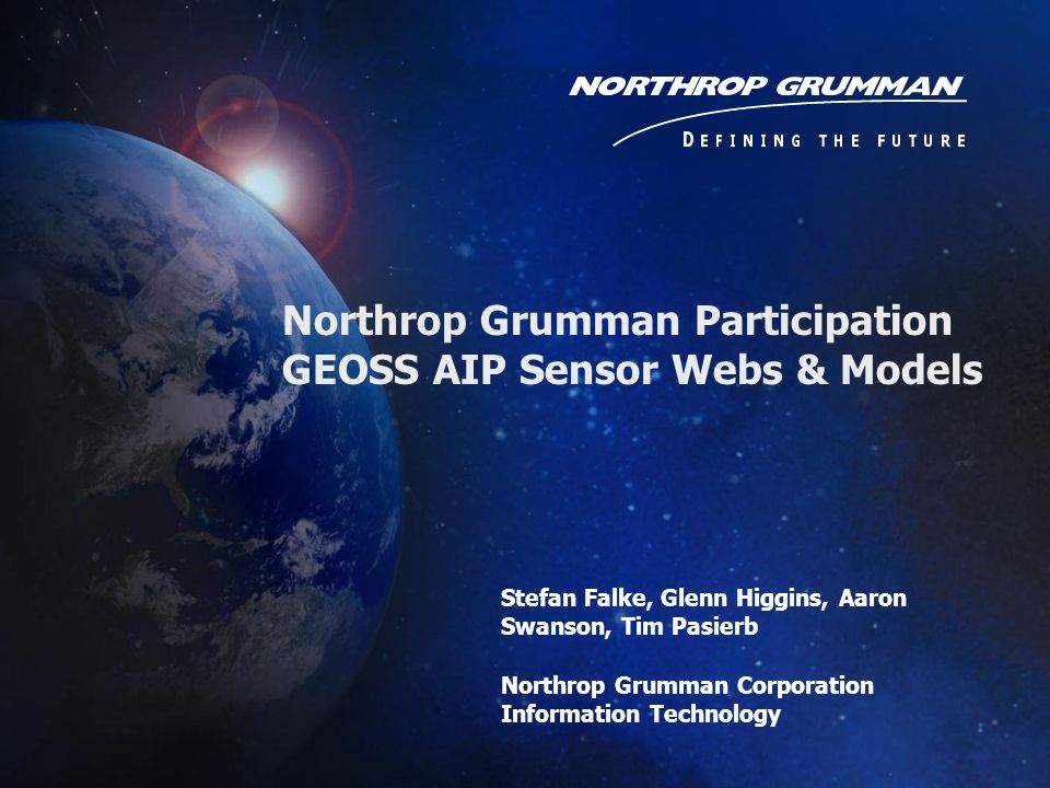 Northrop Grumman Participation GEOSS AIP Sensor Webs & Models