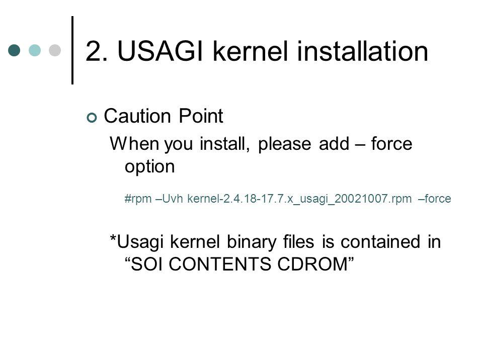 2. USAGI kernel installation