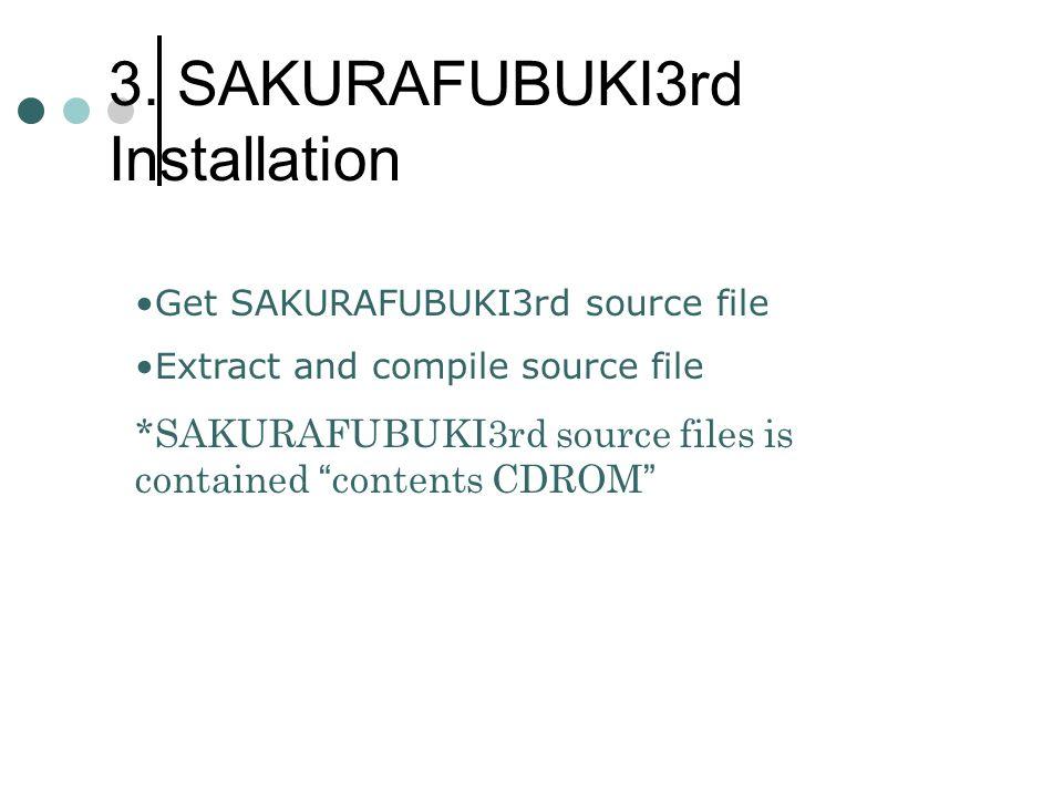 3. SAKURAFUBUKI3rd Installation