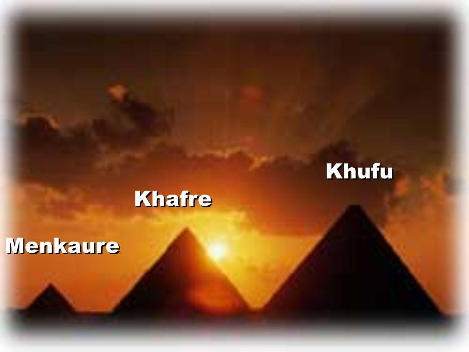 Khufu Khafre Menkaure