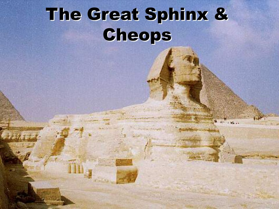 The Great Sphinx & Cheops