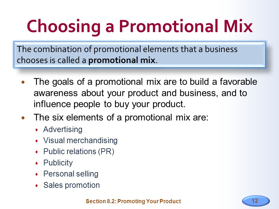 Choosing a Promotional Mix