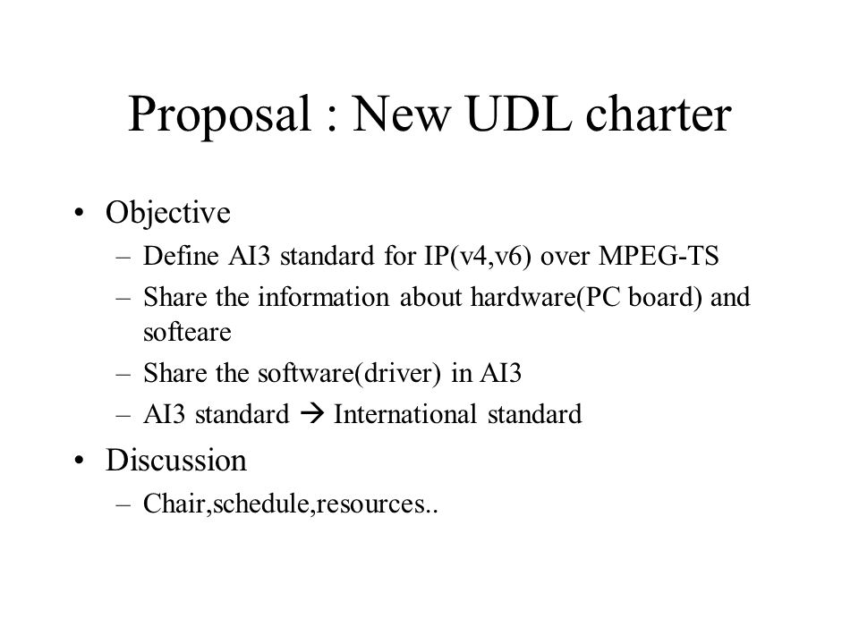 Proposal : New UDL charter