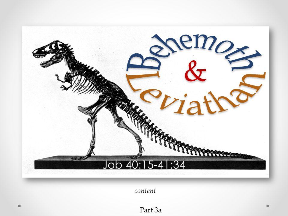 Behemoth & Leviathan Job 40:15-41:34 content Part 3a