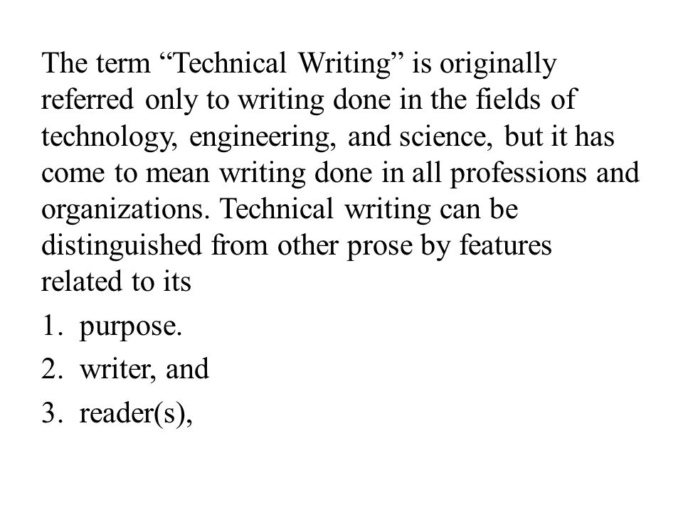 features of technical writing Technical writing videos  when writing or editing technical content,  of the application first and then defines its features in detail.
