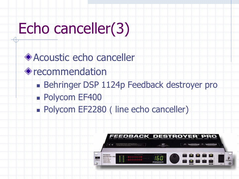 Echo canceller(3) Acoustic echo canceller recommendation