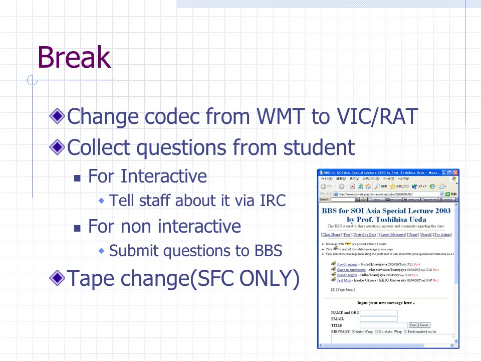 Break Change codec from WMT to VIC/RAT Collect questions from student