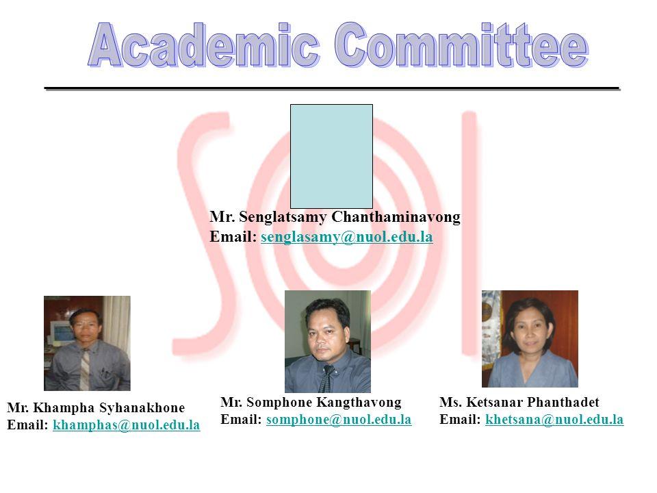 Academic Committee Mr. Senglatsamy Chanthaminavong