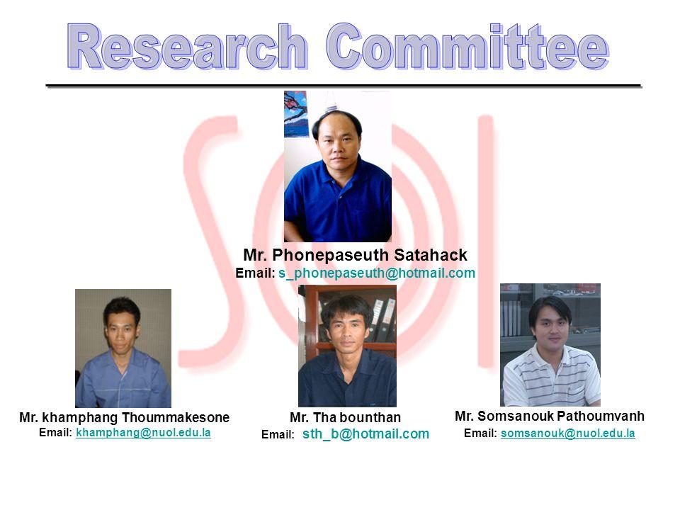 Research Committee Mr. Phonepaseuth Satahack