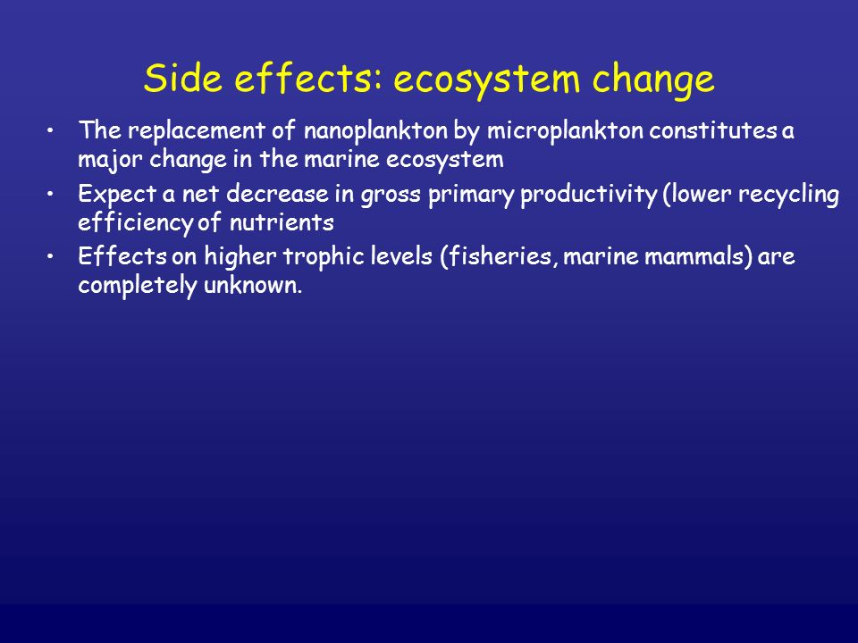 Side effects: ecosystem change