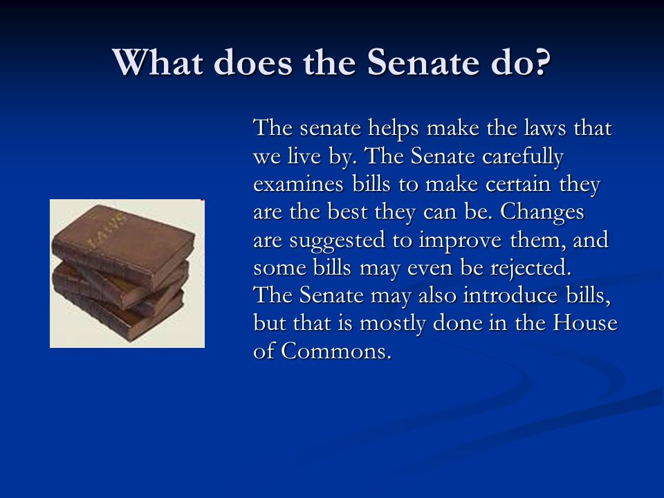 What does the Senate do