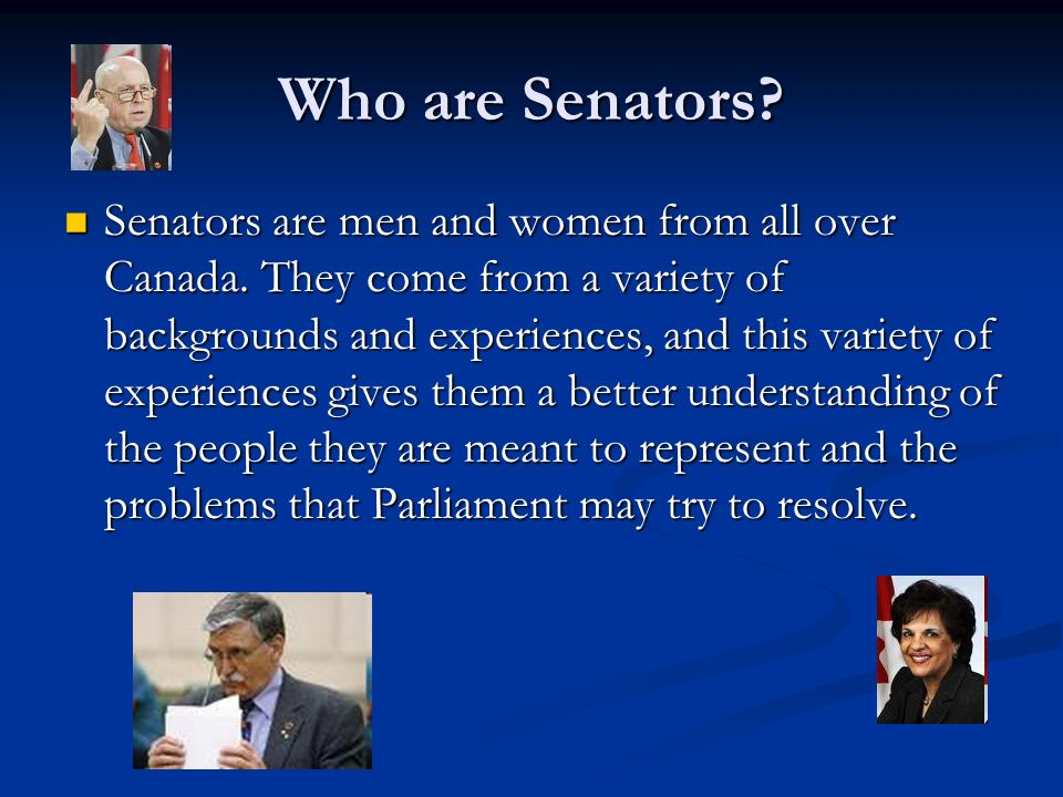 Who are Senators