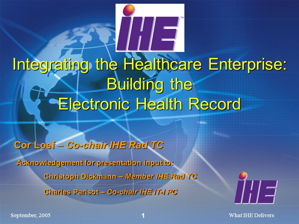 Integrating the Healthcare Enterprise: Building the Electronic Health Record