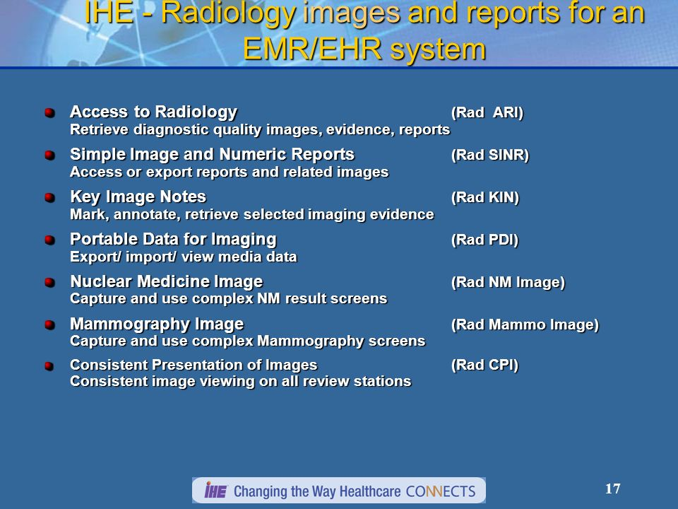 IHE - Radiology images and reports for an EMR/EHR system
