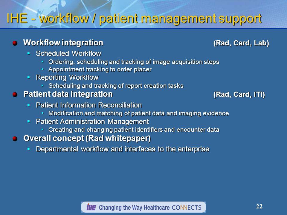 IHE - workflow / patient management support
