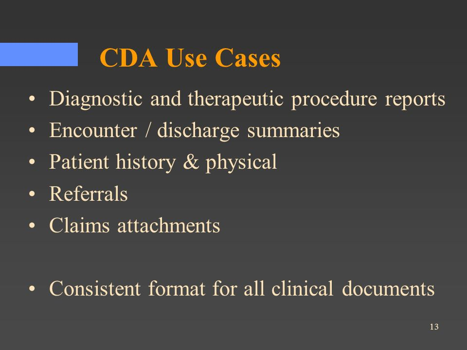 CDA Use Cases Diagnostic and therapeutic procedure reports