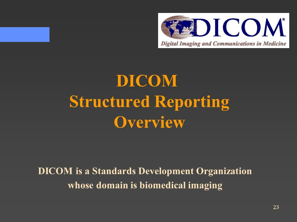 DICOM Structured Reporting Overview