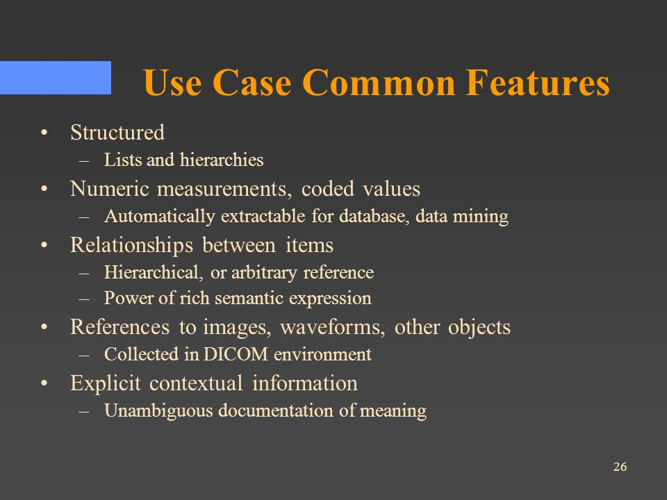 Use Case Common Features