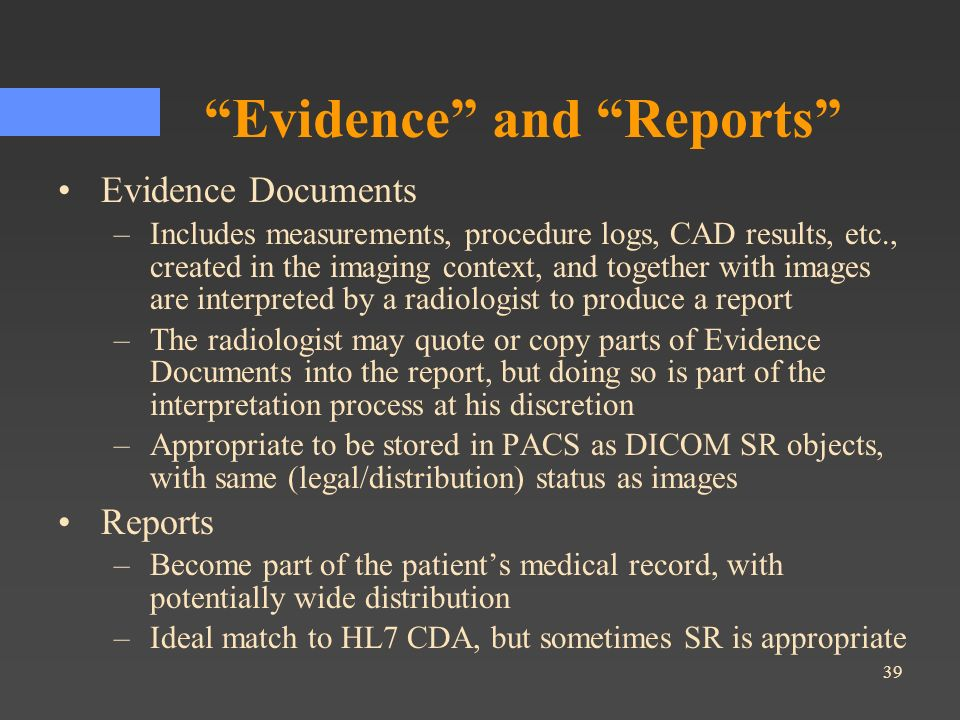 Evidence and Reports